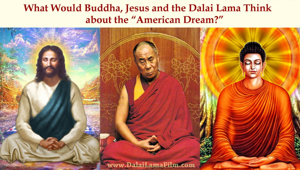 Jesus, Buddha and the Dalai Lama meditating about the American Dream