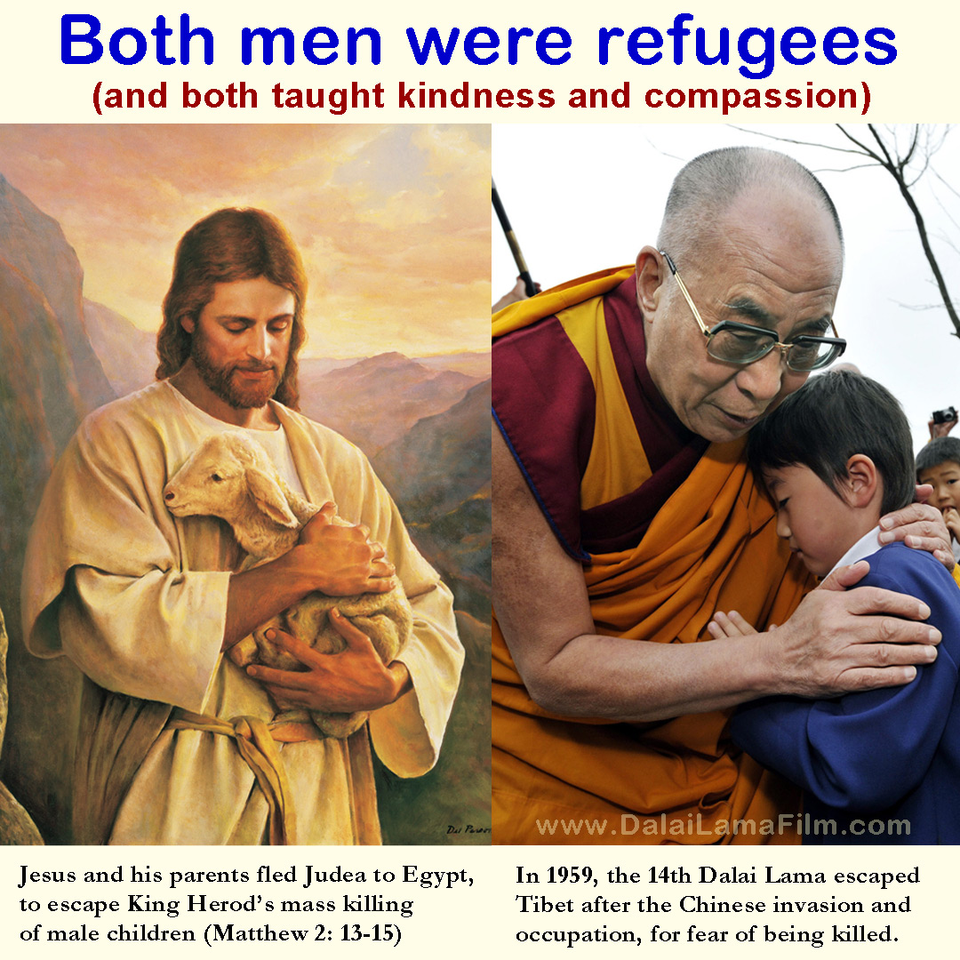 Refugee Quotes Both Jesus And The Dalai Lama Were Refugees And Both Taught