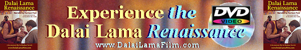 Buy the Dalai Lama Renaissance Documentary Film DVD