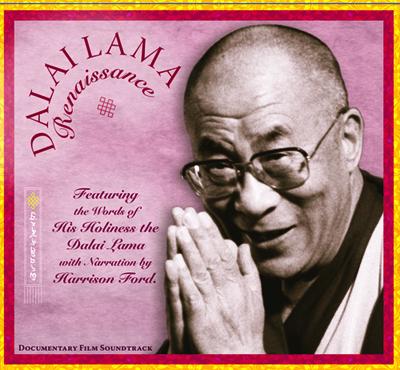Soundtrack CD to the Dalai Lama Renaissance Documentary Film