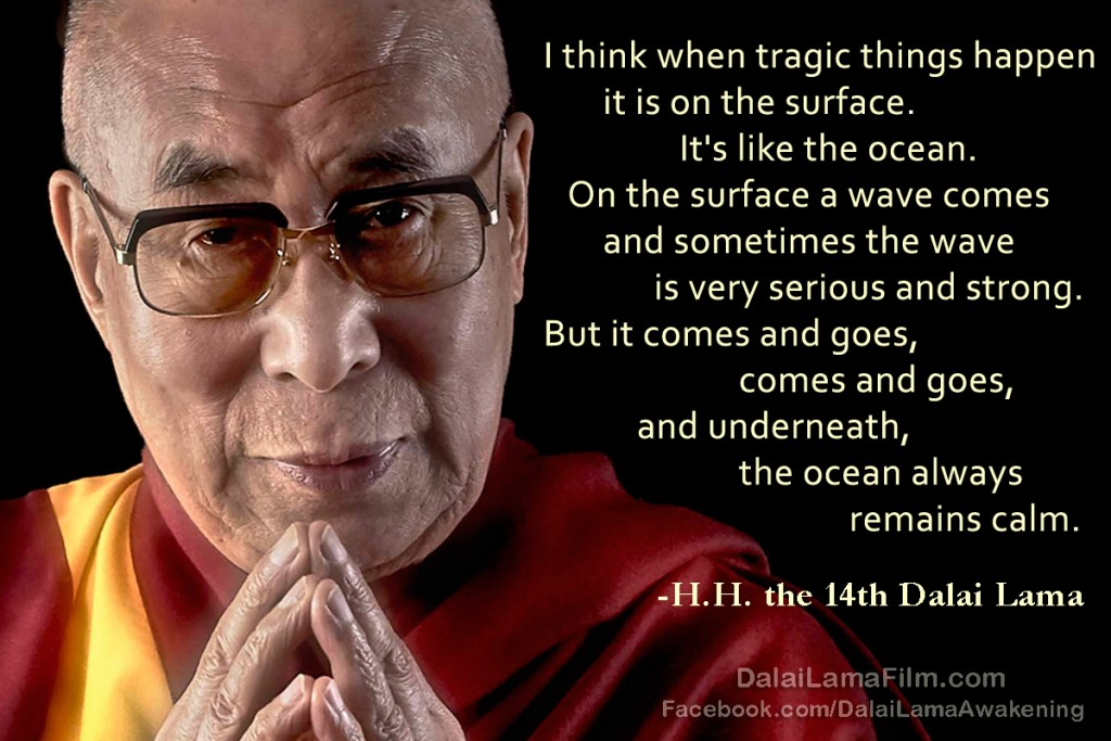 Dalai Lama Quote about tragedy like the ocean