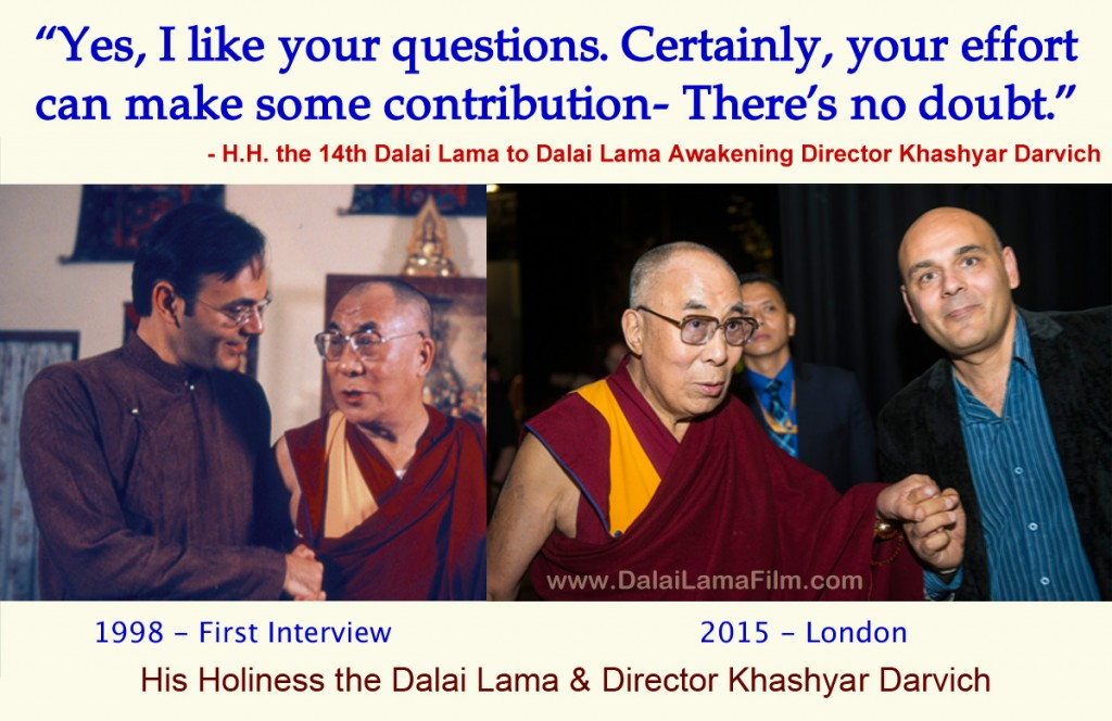 Dalai Lama with Director Khashyar Darvich with quote